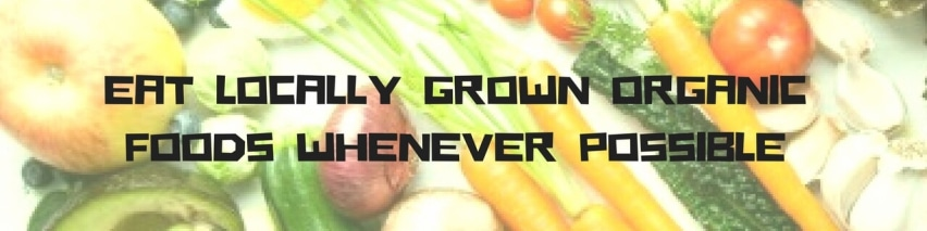 Eat-locally-grown-organic-foods-whenever-possible