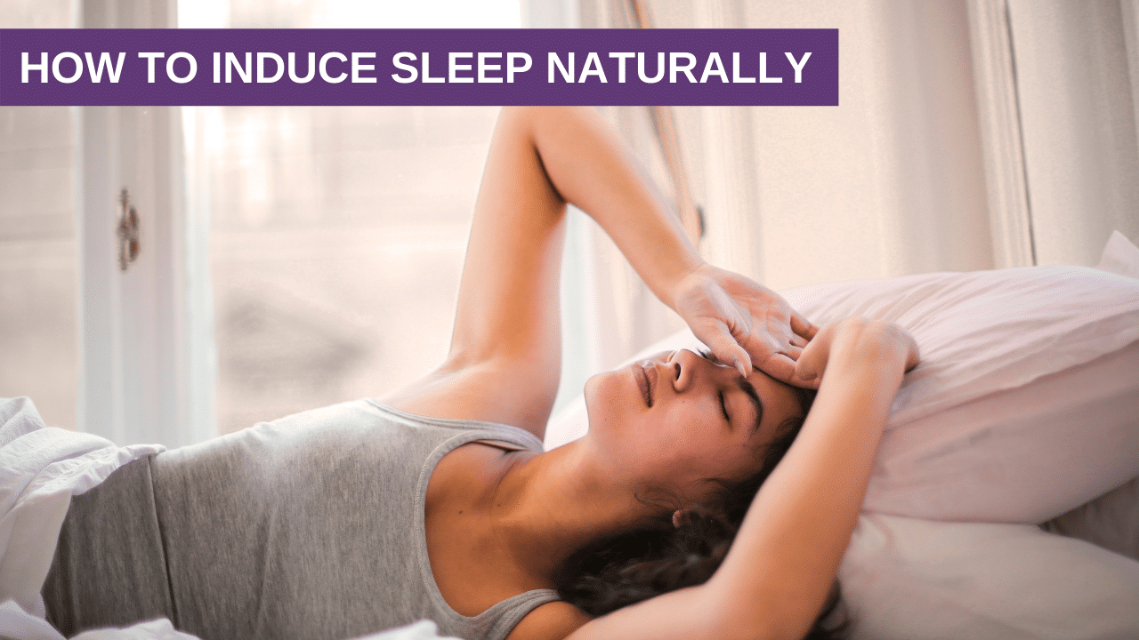 How to Induce Sleep Naturally