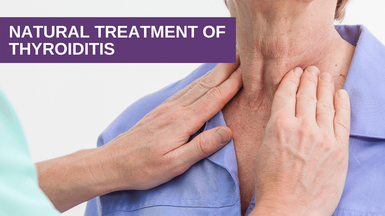 Natural Treatment of Thyroiditis