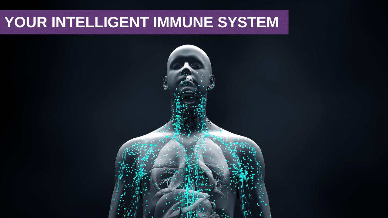 Your Intelligent Immune System