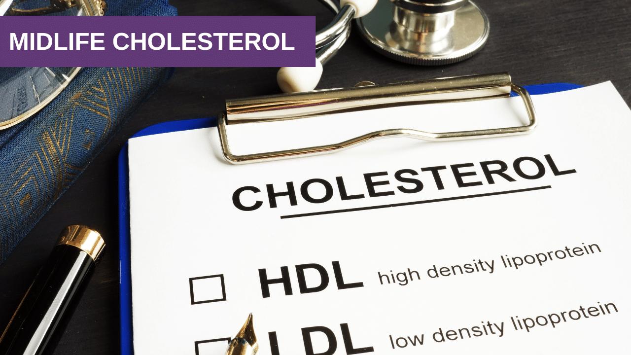 Midlife Cholesterol