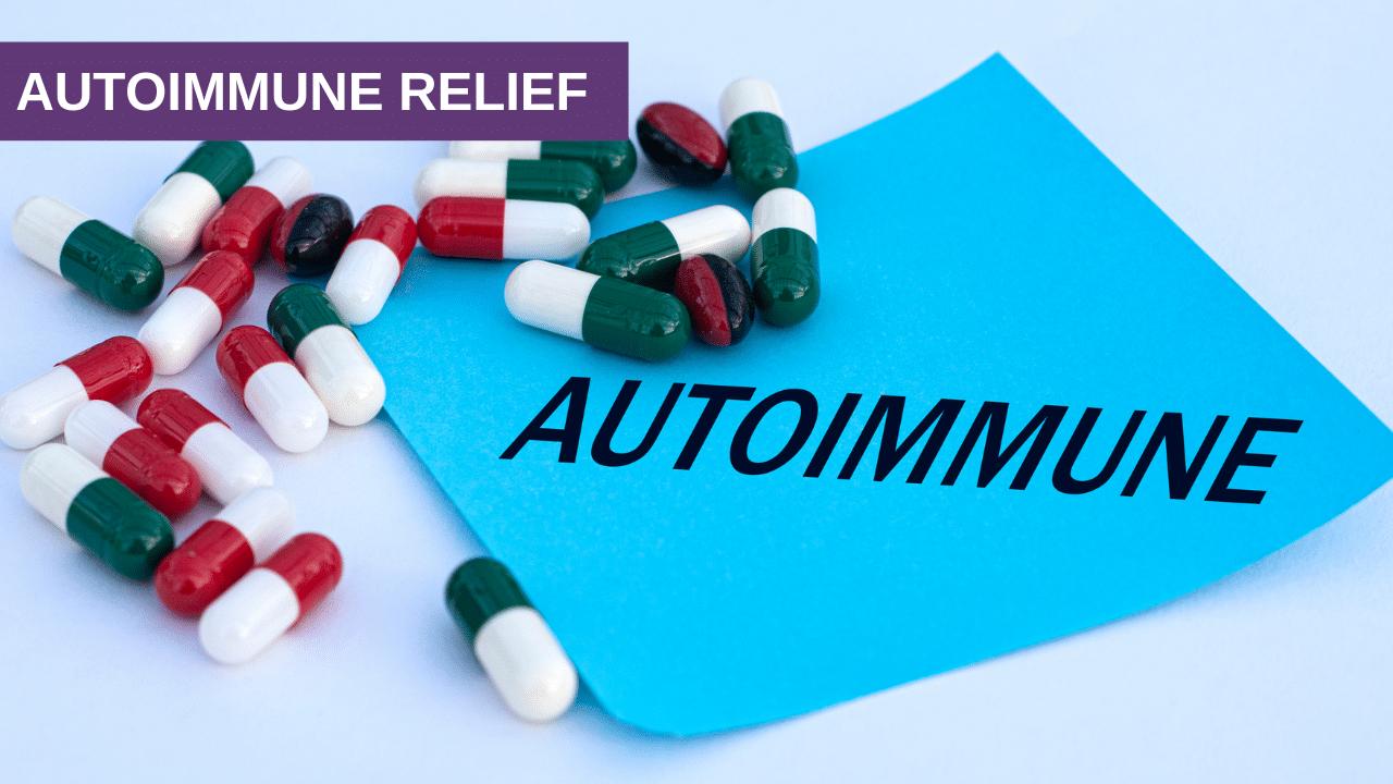 Autoimmune Relief