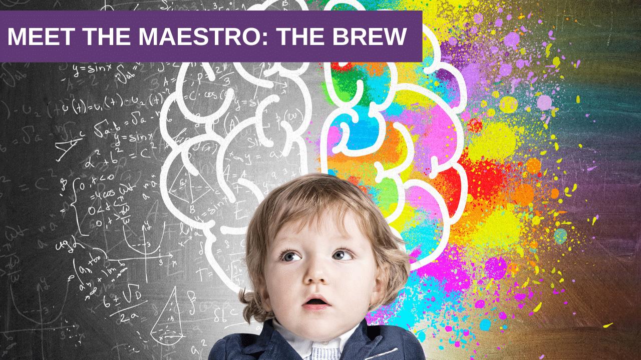 Meet the Maestro: The Brew