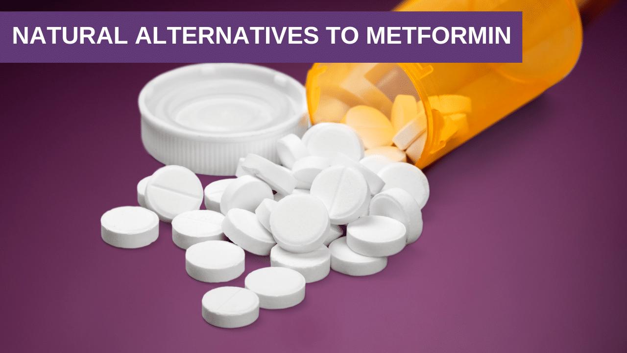 Natural Alternatives to Metformin