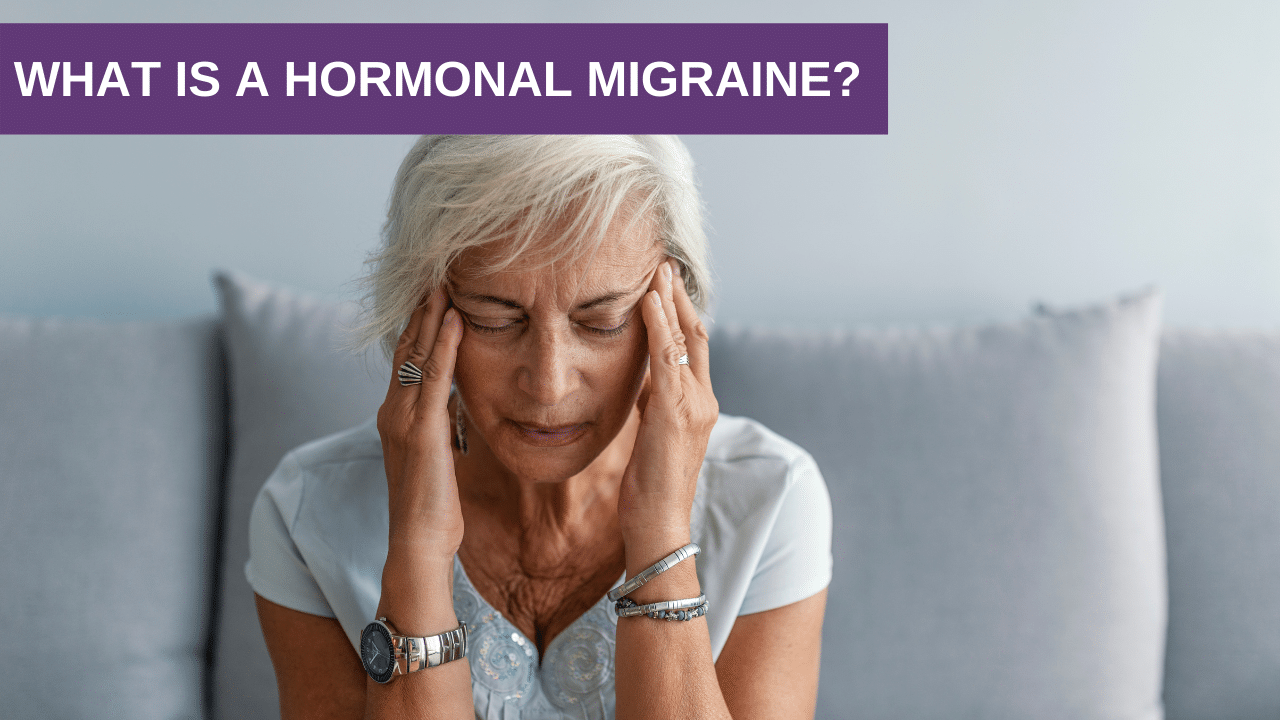 What is a Hormonal Migraine?