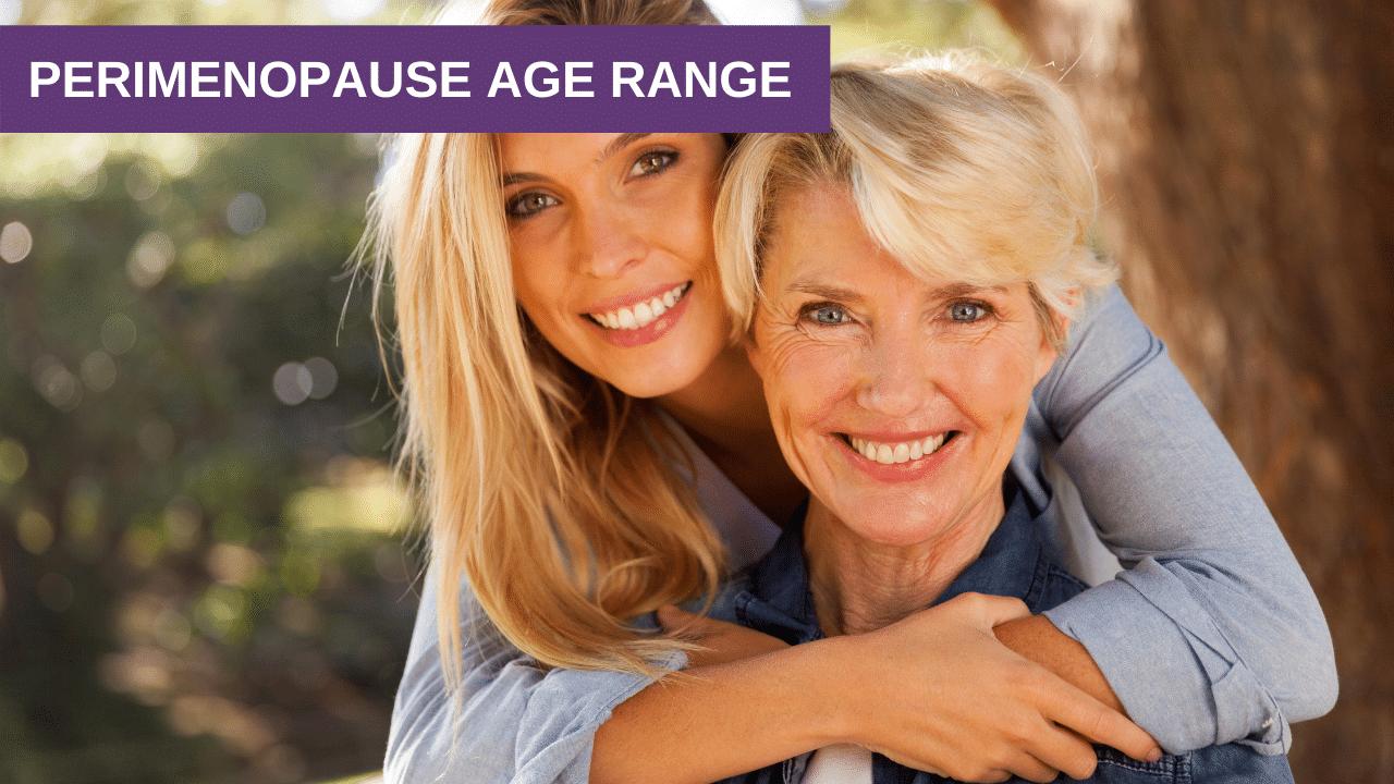 Perimenopause Age Range