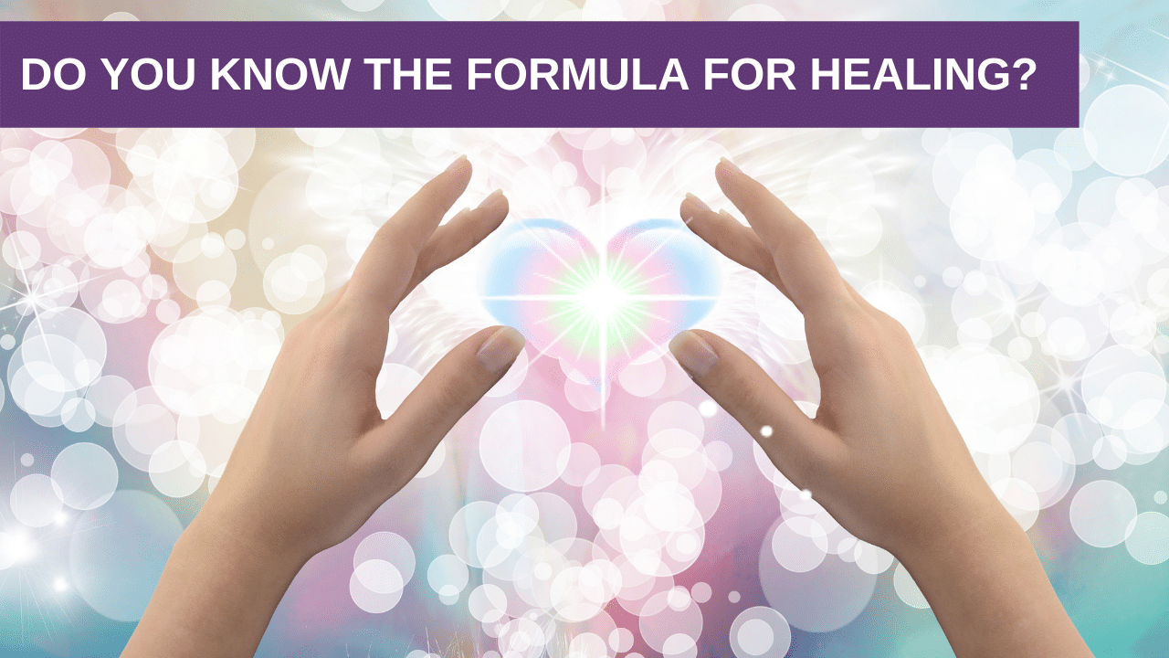 Do you know the Formula for Healing?