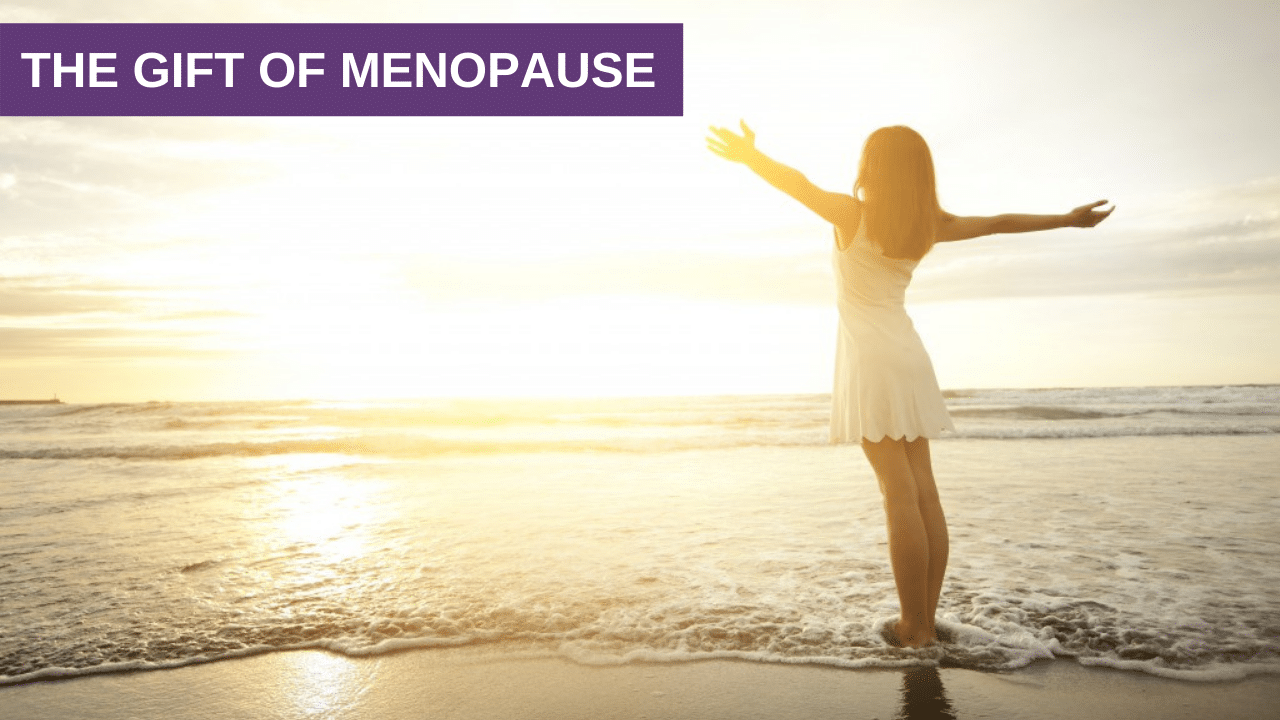 The Gift of Menopause