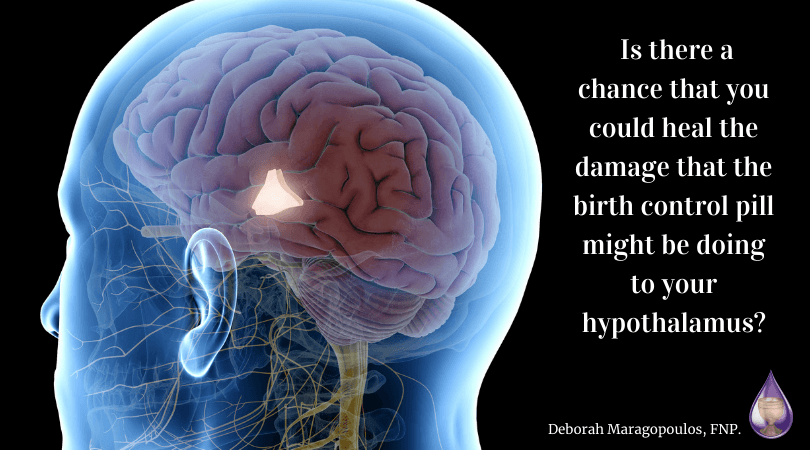 birth control pills shrink the hypothalamus