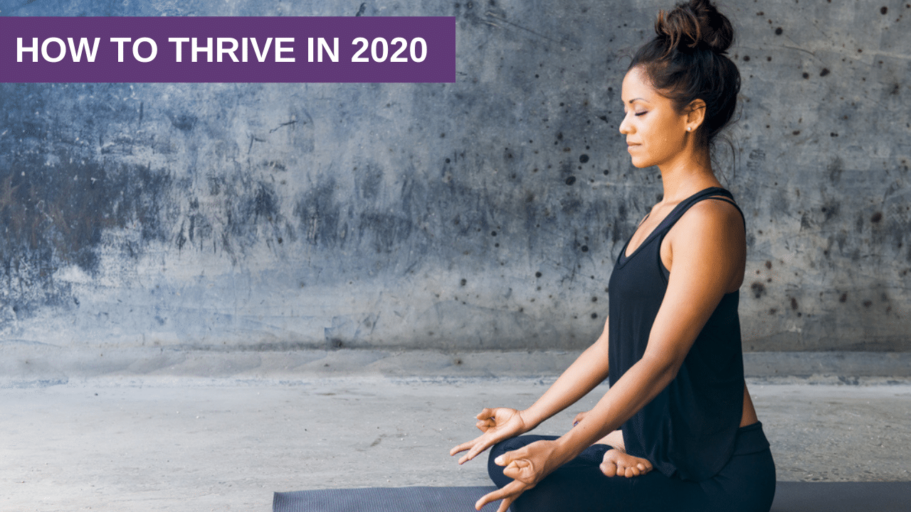 How to thrive in 2020