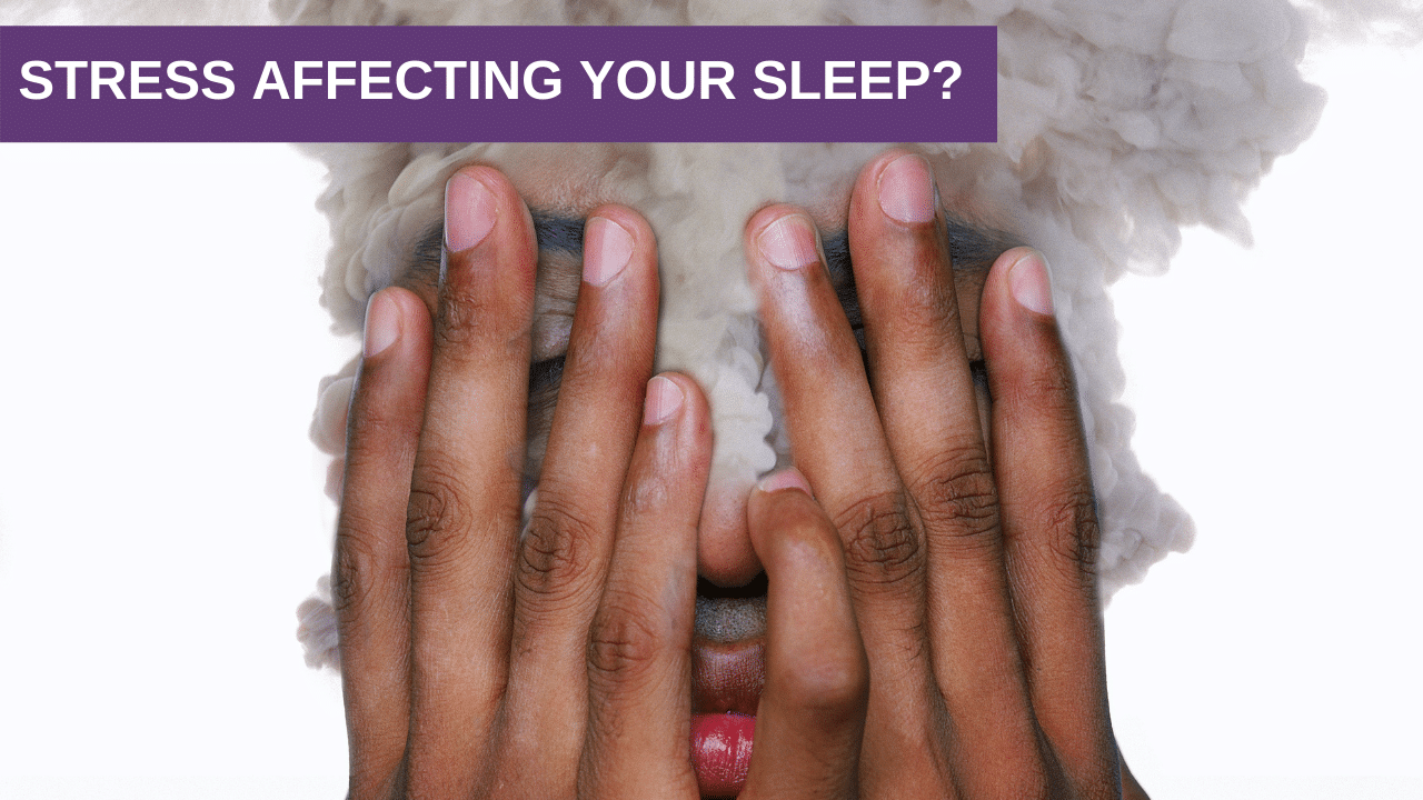 Stress affecting your sleep? How to get back into balance.