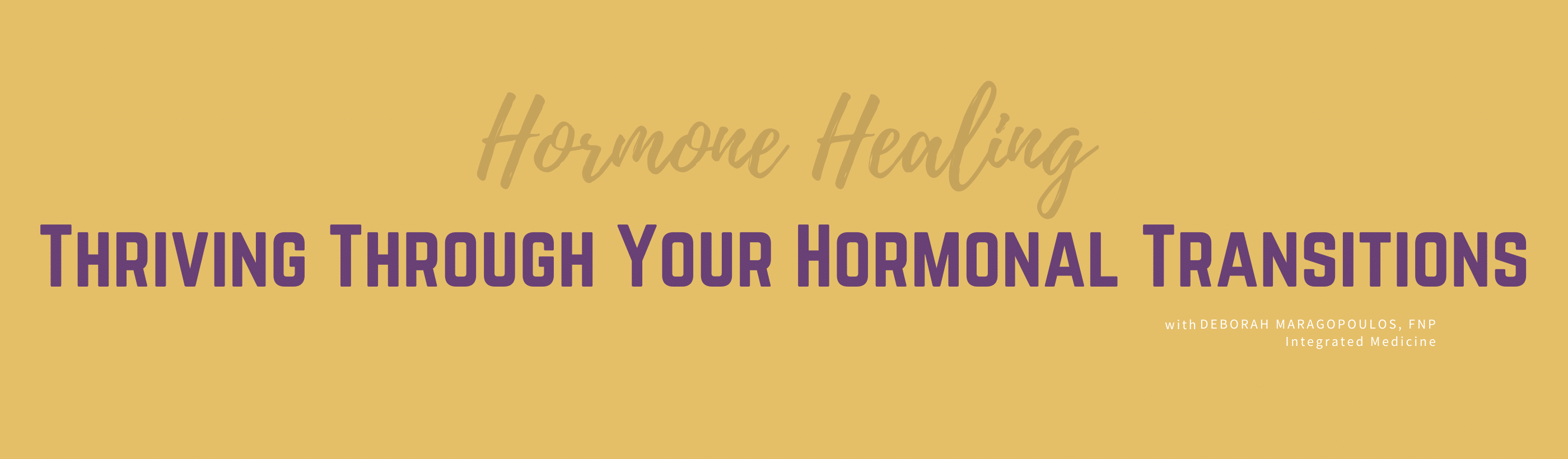 thriving through hormonal transitions