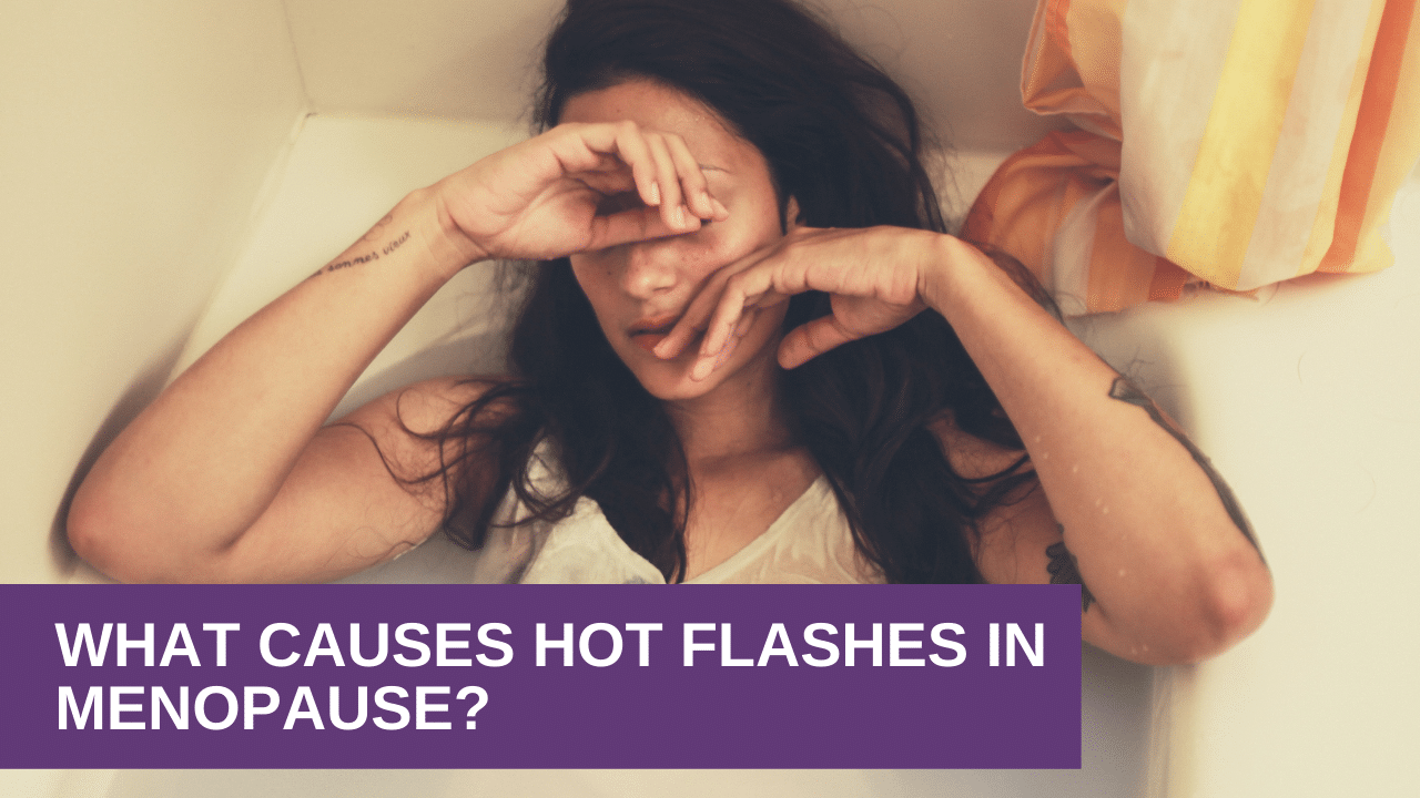 What Causes Hot Flashes In Menopause