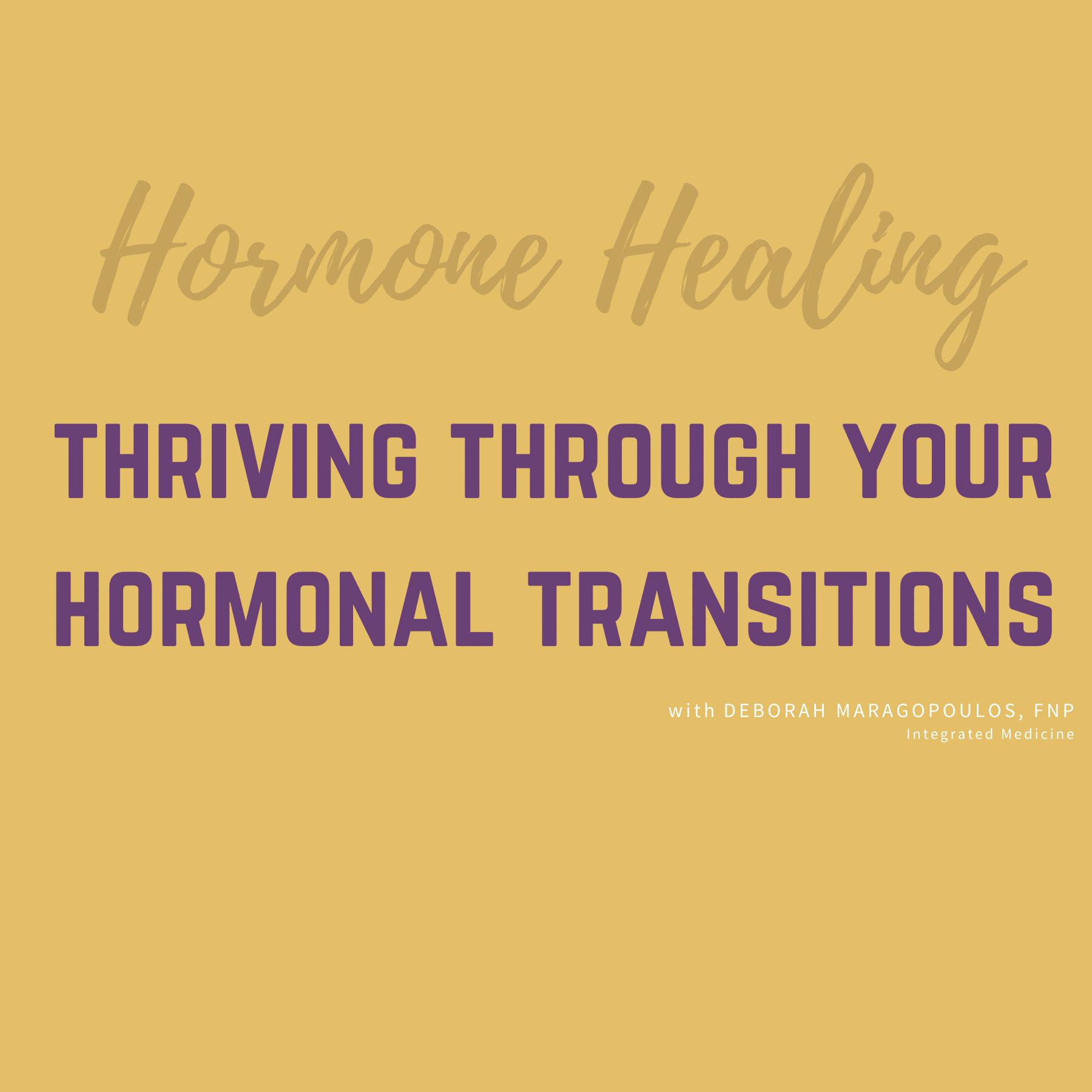 thriving through hormonal