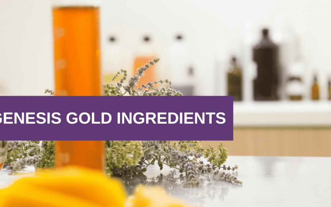 Genesis Gold® Ingredients – Our Natural Hormone & Hypothalamus Support Dietary Supplement