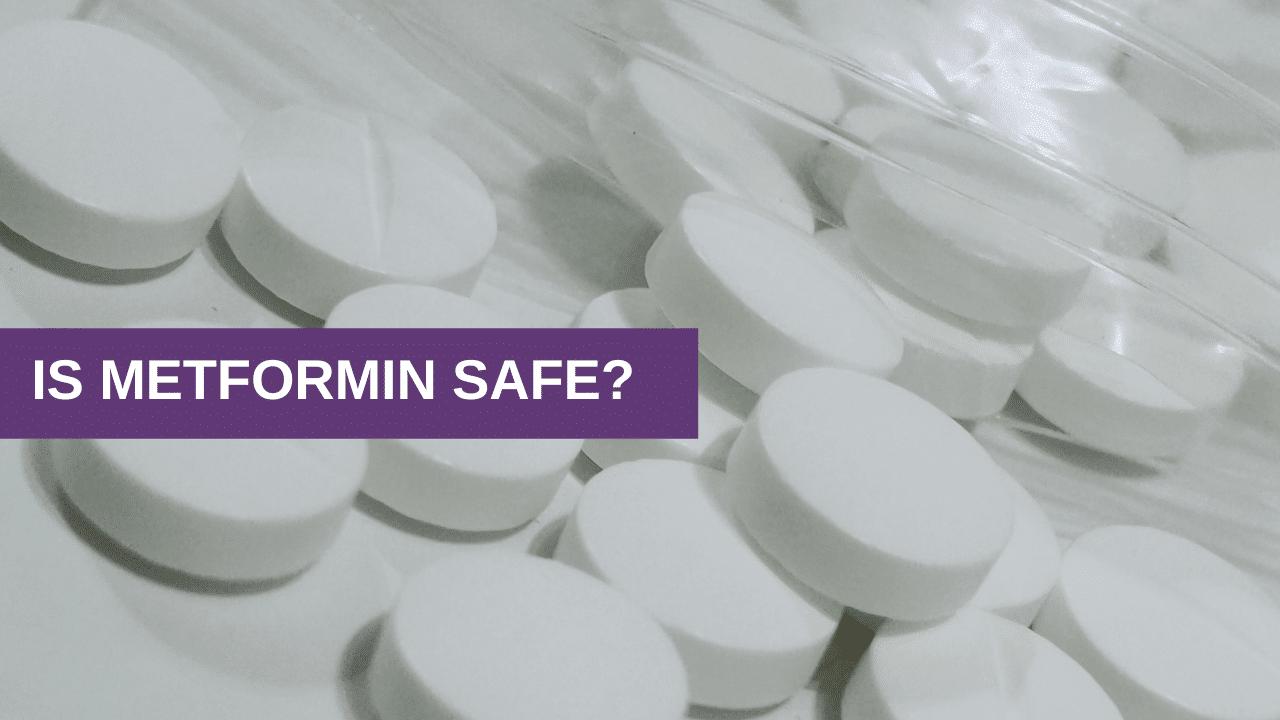 Is Metformin safe?