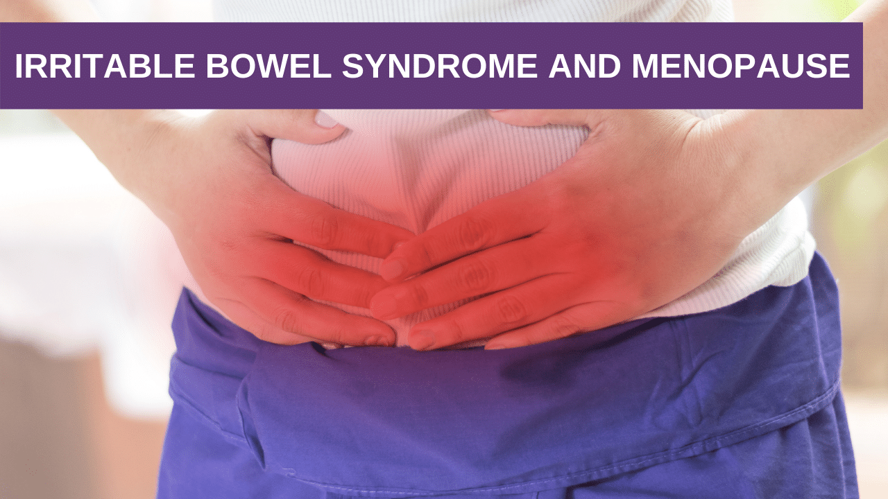 Irritable Bowel Syndrome And Menopause
