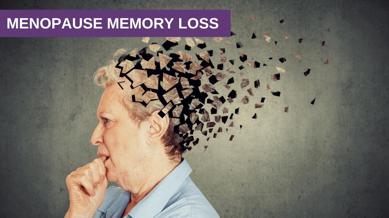 Menopause Memory Loss