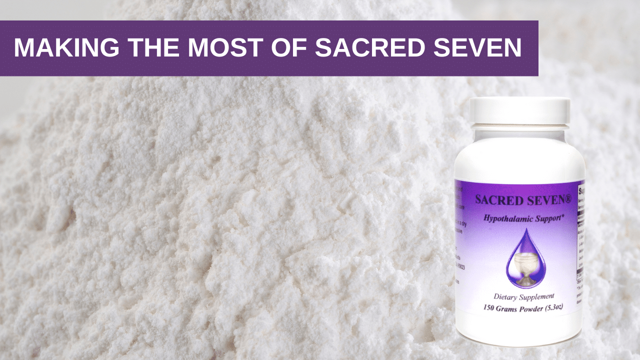 Making the Most of Sacred Seven