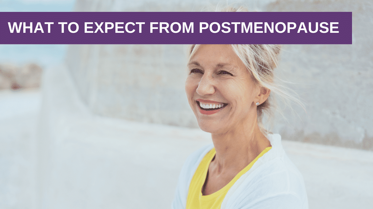 What to Expect from Postmenopause